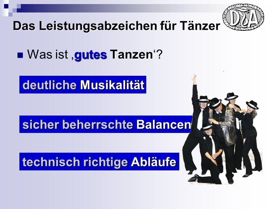 Das Leistungsabzeichen für Tänzer Was ist Tanzen.