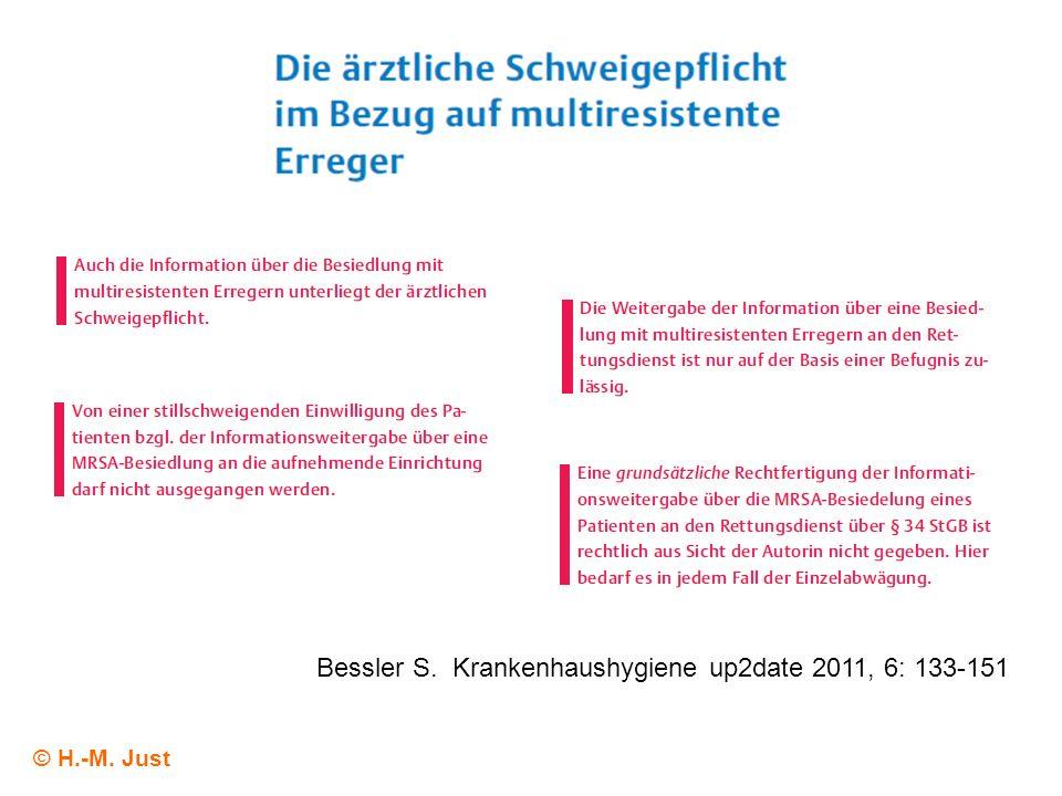 © H.-M. Just Bessler S. Krankenhaushygiene up2date 2011, 6: 133-151