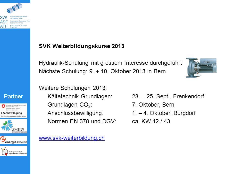 Partner SVK Weiterbildungskurse 2013 Hydraulik-Schulung mit grossem Interesse durchgeführt Nächste Schulung: 9.
