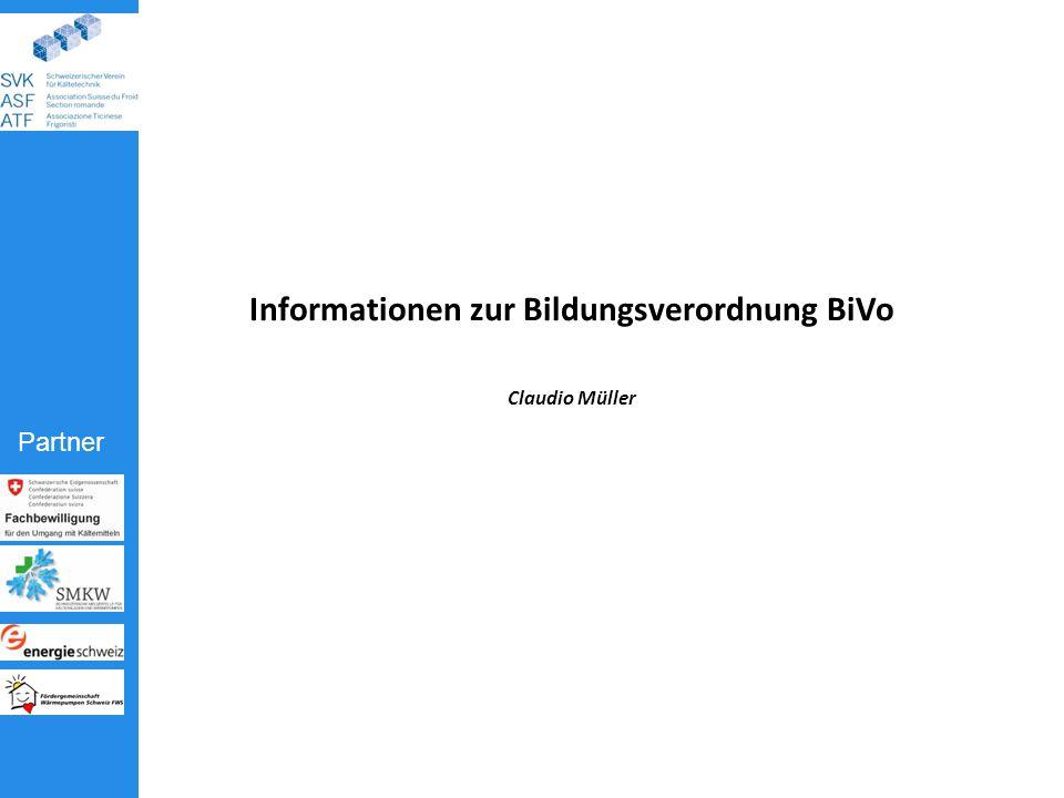 Partner Informationen zur Bildungsverordnung BiVo Claudio Müller