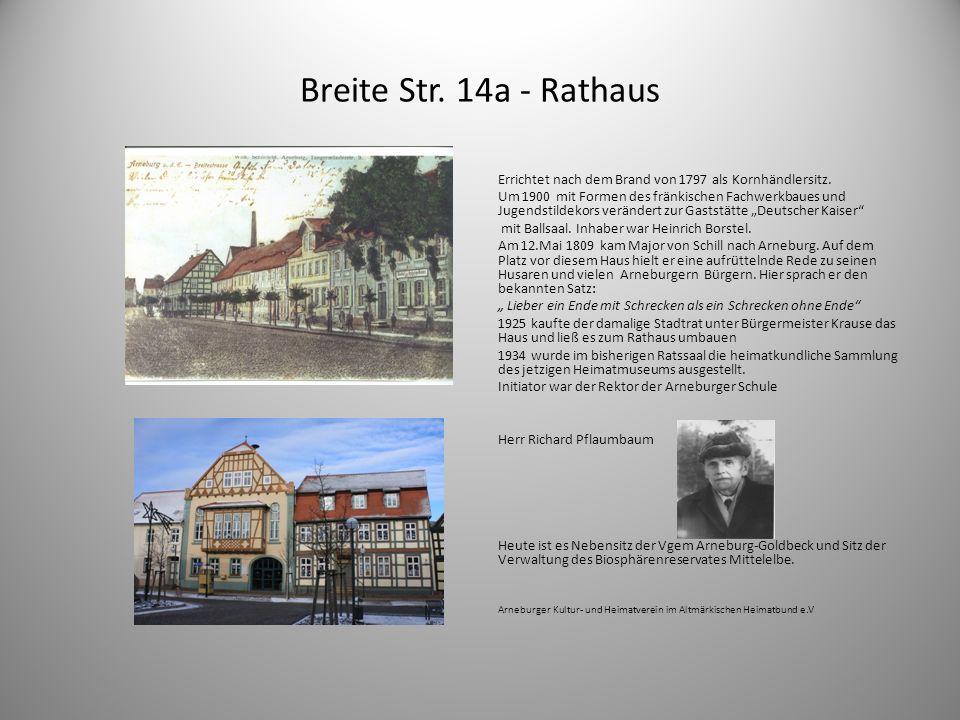 Breite Str. 14a - Rathaus Errichtet nach dem Brand von 1797 als Kornhändlersitz. Um 1900 mit Formen des fränkischen Fachwerkbaues und Jugendstildekors