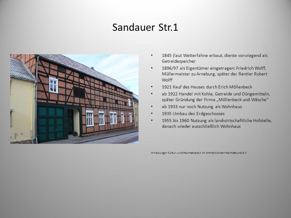 Sandauer Str.1 1845 (laut Wetterfahne erbaut, diente vorwiegend als Getreidespeicher 1896/97 als Eigentümer eingetragen: Friedrich Wolff, Müllermeiste