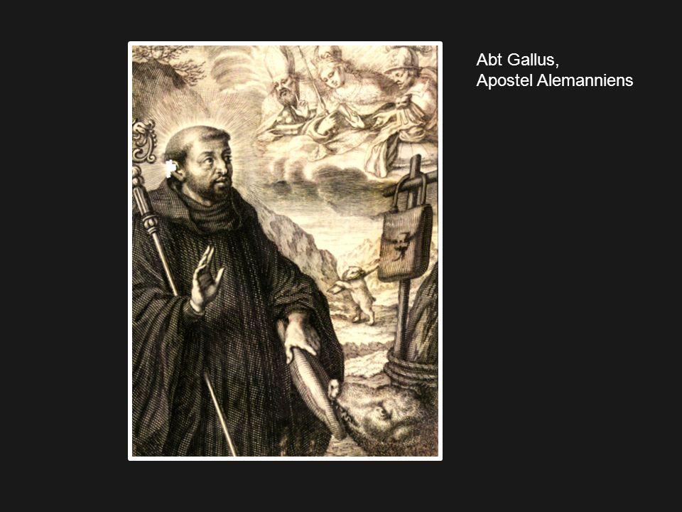 Abt Gallus, Apostel Alemanniens