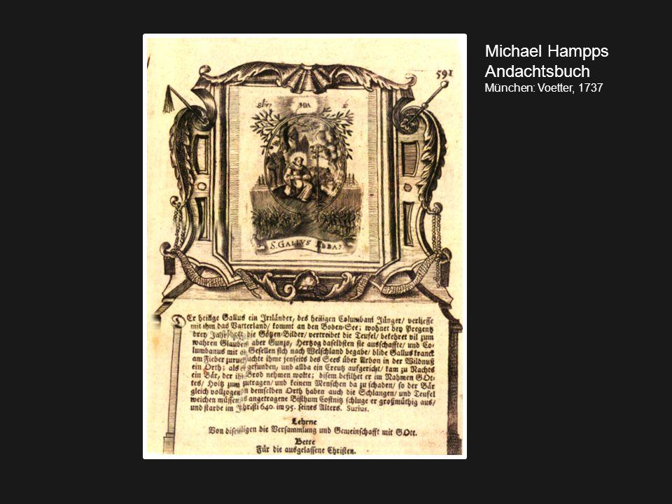 Michael Hampps Andachtsbuch München: Voetter, 1737