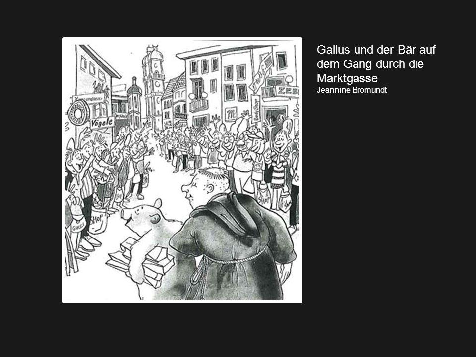 Gallus und der Bär auf dem Gang durch die Marktgasse Jeannine Bromundt