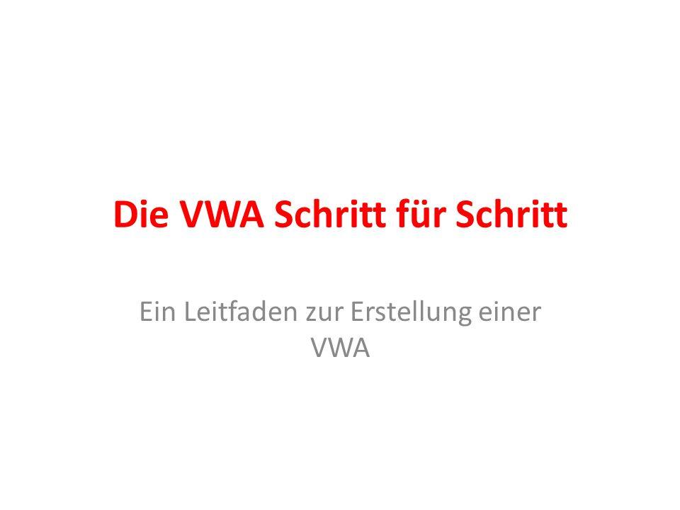 Die VWA Schritt für Schritt Ein Leitfaden zur Erstellung einer VWA
