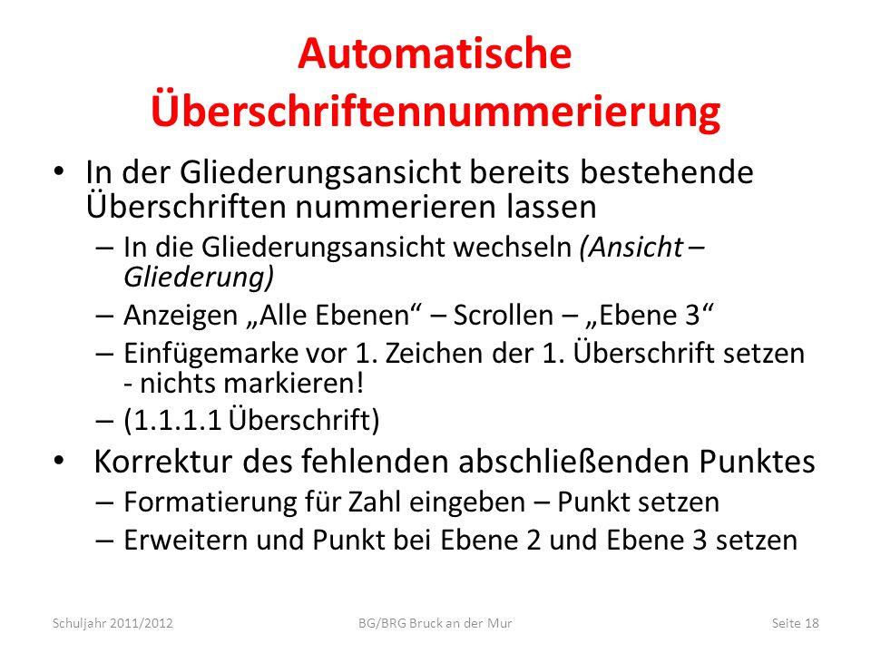 Automatische Überschriftennummerierung In der Gliederungsansicht bereits bestehende Überschriften nummerieren lassen – In die Gliederungsansicht wechs