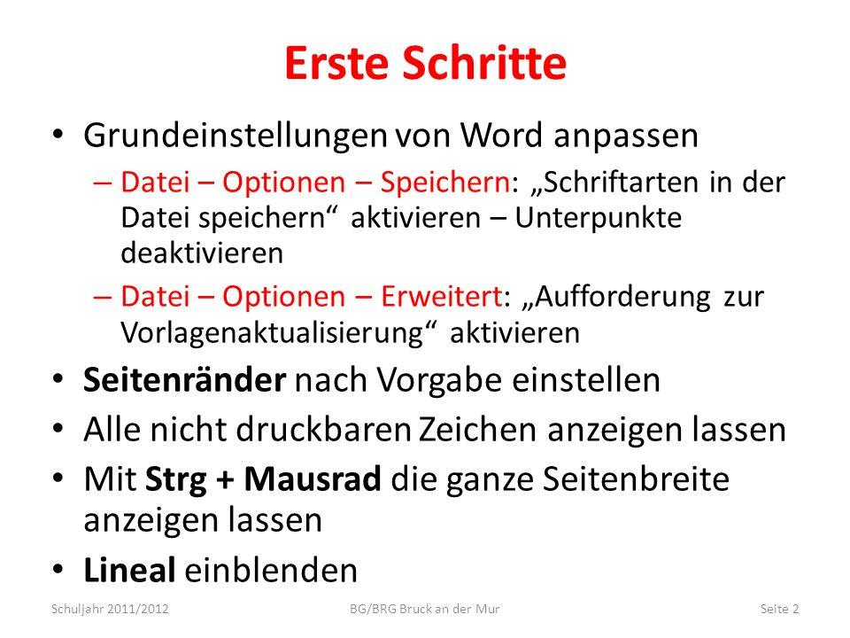 Erste Schritte Grundeinstellungen von Word anpassen – Datei – Optionen – Speichern: Schriftarten in der Datei speichern aktivieren – Unterpunkte deakt