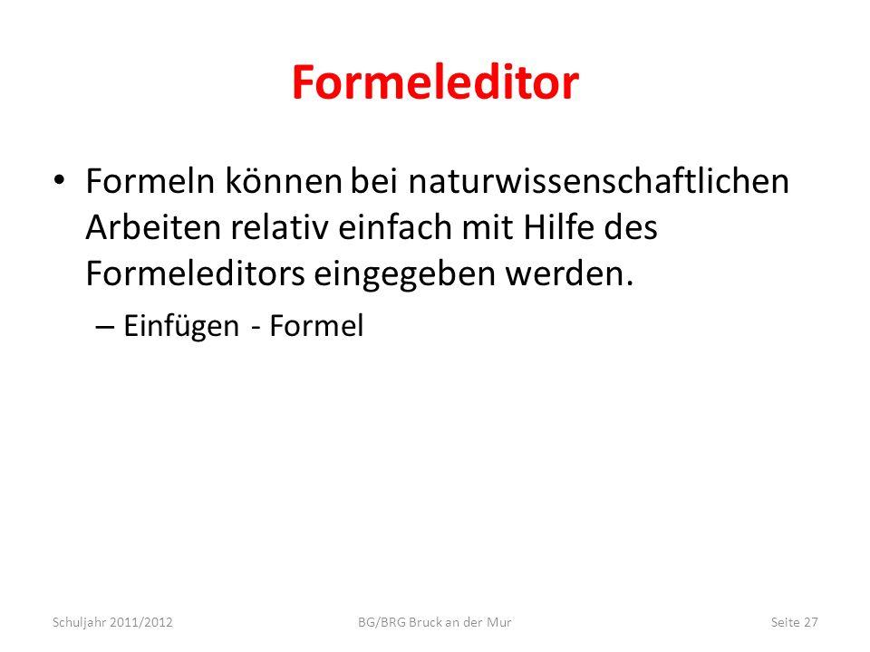 Formeleditor Formeln können bei naturwissenschaftlichen Arbeiten relativ einfach mit Hilfe des Formeleditors eingegeben werden. – Einfügen - Formel Sc