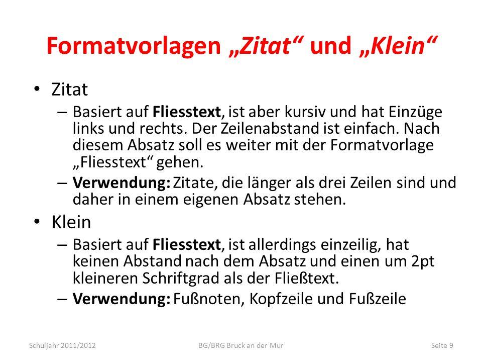 Aktuelle Dokumentstruktur Schuljahr 2011/2012BG/BRG Bruck an der MurSeite 20