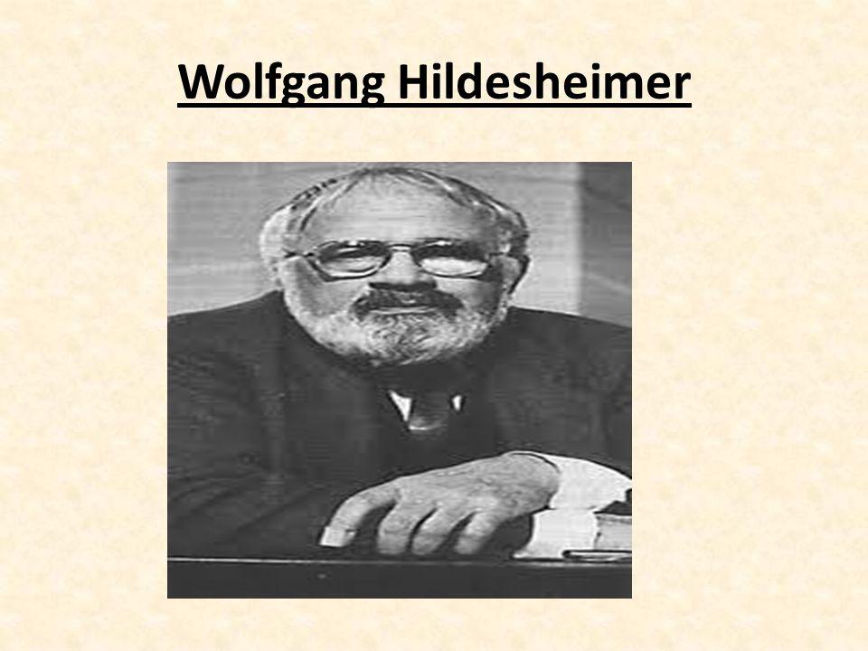 Wer ist Wolfgang Hildesheimer.Wolfgang Hildesheimer wurde am 9.
