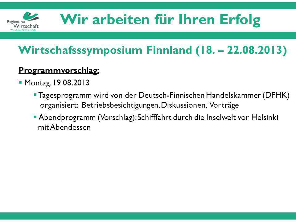 Wir arbeiten für Ihren Erfolg Wirtschafsssymposium Finnland (18.