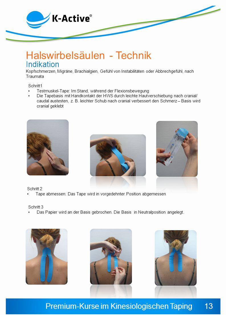 Premium-Kurse im Kinesiologischen Taping Halswirbelsäulen - Technik Indikation Kopfschmerzen, Migräne, Brachialgien, Gefühl von Instabilitäten oder Ab