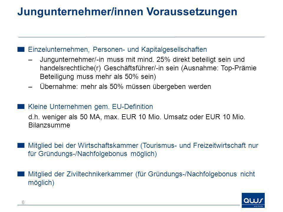 Jungunternehmer/innen-Förderung - Prämie Projektkosten (in EUR) Förderungshöhe 5.000 ERP-Kleinkredit 0,5 % im 1.