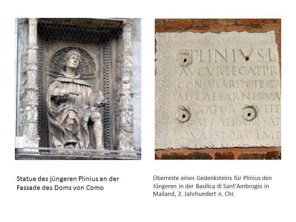 Statue des jüngeren Plinius an der Fassade des Doms von Como Überreste eines Gedenksteins für Plinius den Jüngeren in der Basilica di Sant'Ambrogio in