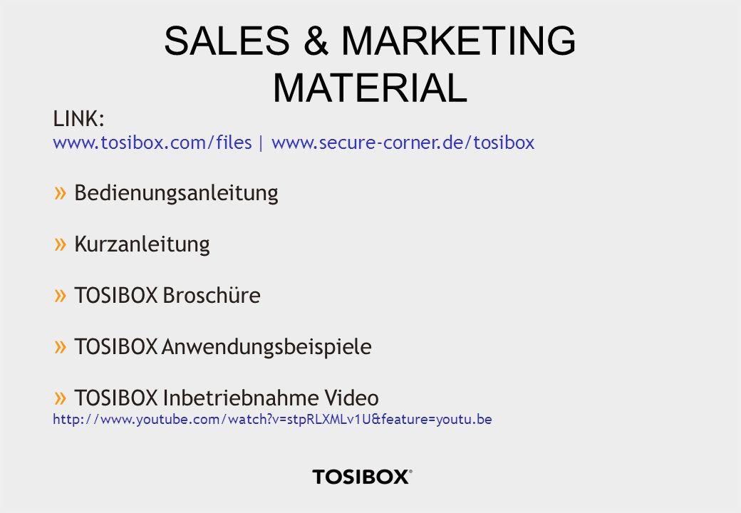 SALES & MARKETING MATERIAL LINK: www.tosibox.com/files | www.secure-corner.de/tosibox » Bedienungsanleitung » Kurzanleitung » TOSIBOX Broschüre » TOSI