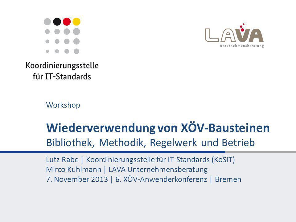 XÖV 2.0 Wiederverwendung von XÖV-Bausteinen 32 Entwicklung Evaluation Pilot Finalisierung Release SepOktNovDezJanFeb Mär Apr 2014 Mai Jun 2013 Betrieb
