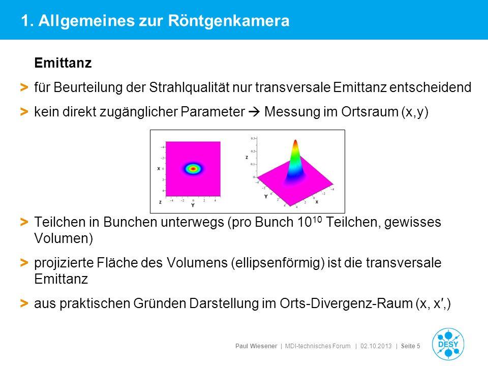 Paul Wiesener | MDI-technisches Forum | 02.10.2013 | Seite 5 Emittanz > für Beurteilung der Strahlqualität nur transversale Emittanz entscheidend > ke