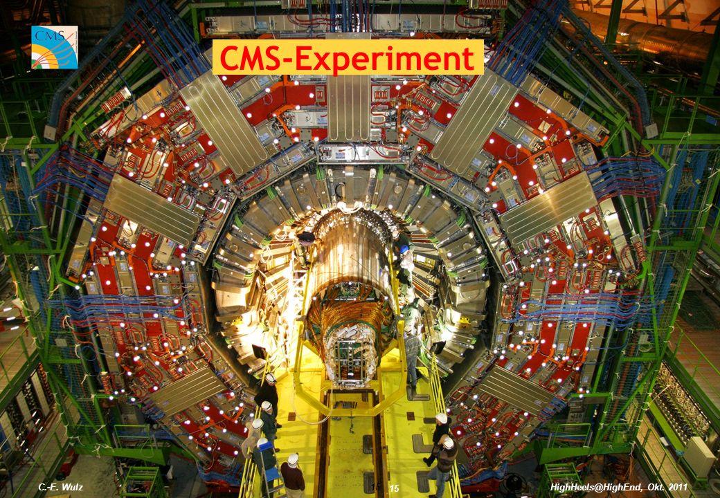 C.-E. Wulz15 CMS-Experiment 15 HighHeels@HighEnd, Okt. 2011