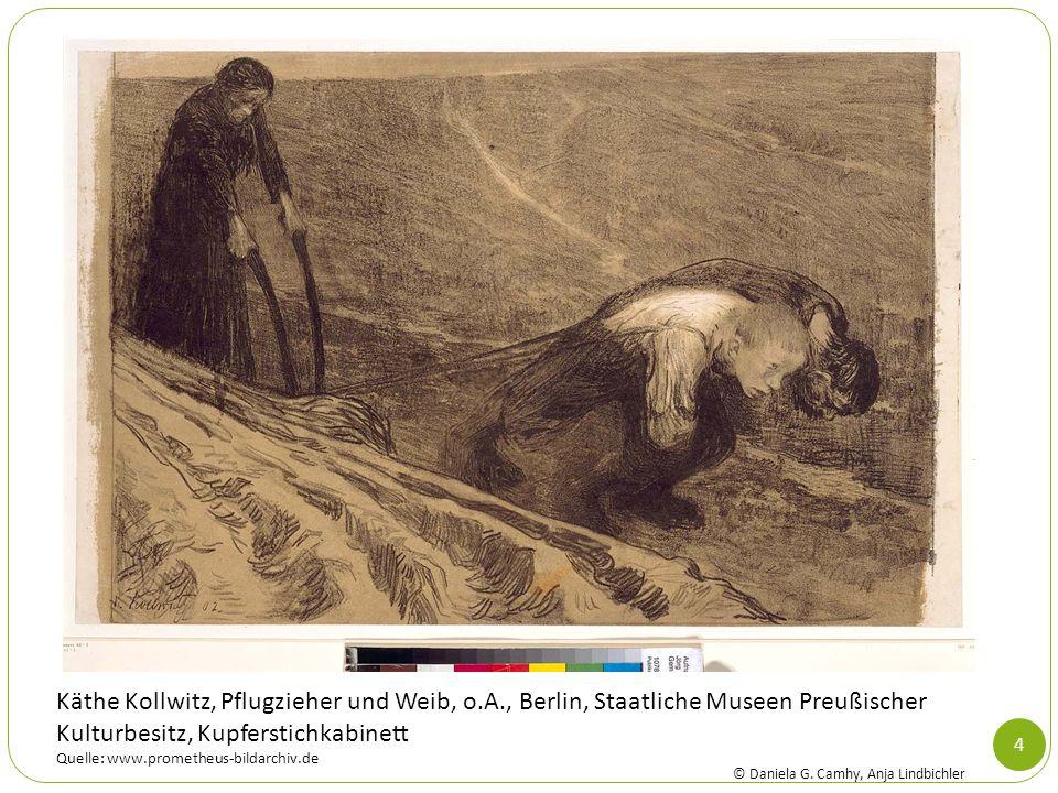 4 Käthe Kollwitz, Pflugzieher und Weib, o.A., Berlin, Staatliche Museen Preußischer Kulturbesitz, Kupferstichkabinett Quelle: www.prometheus-bildarchi