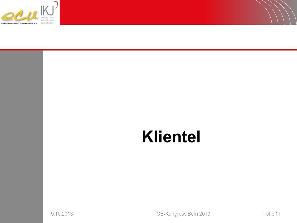 Klientel 9.10.2013FICE-Kongress Bern 2013Folie 11