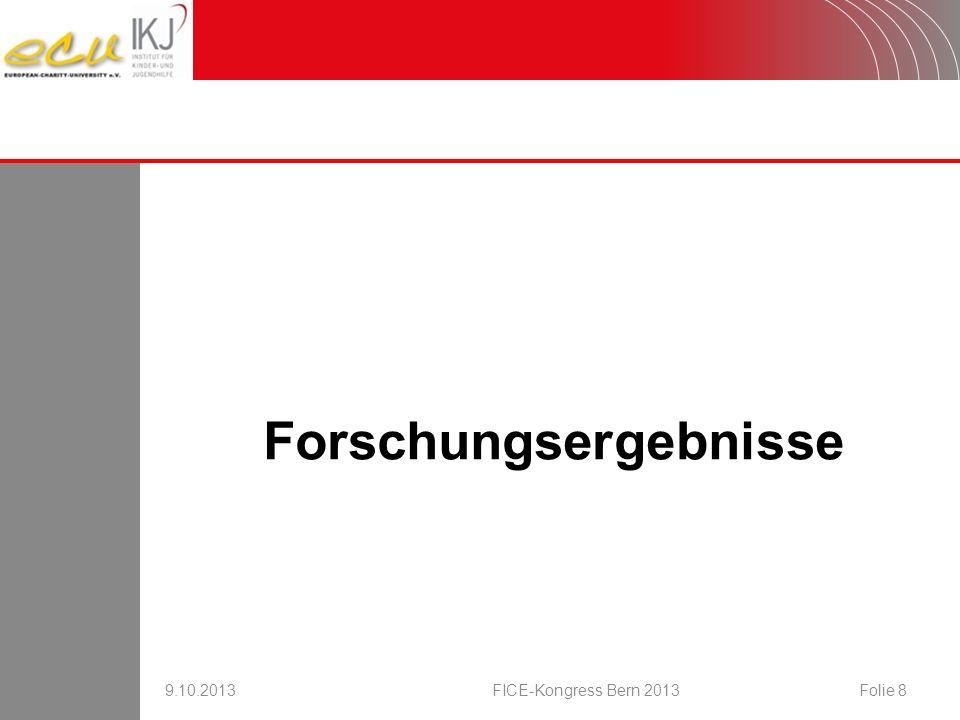 Untersuchungsstichproben 9.10.2013FICE-Kongress Bern 2013Folie 9