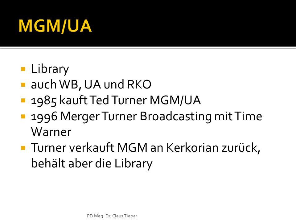 Library auch WB, UA und RKO 1985 kauft Ted Turner MGM/UA 1996 Merger Turner Broadcasting mit Time Warner Turner verkauft MGM an Kerkorian zurück, behä
