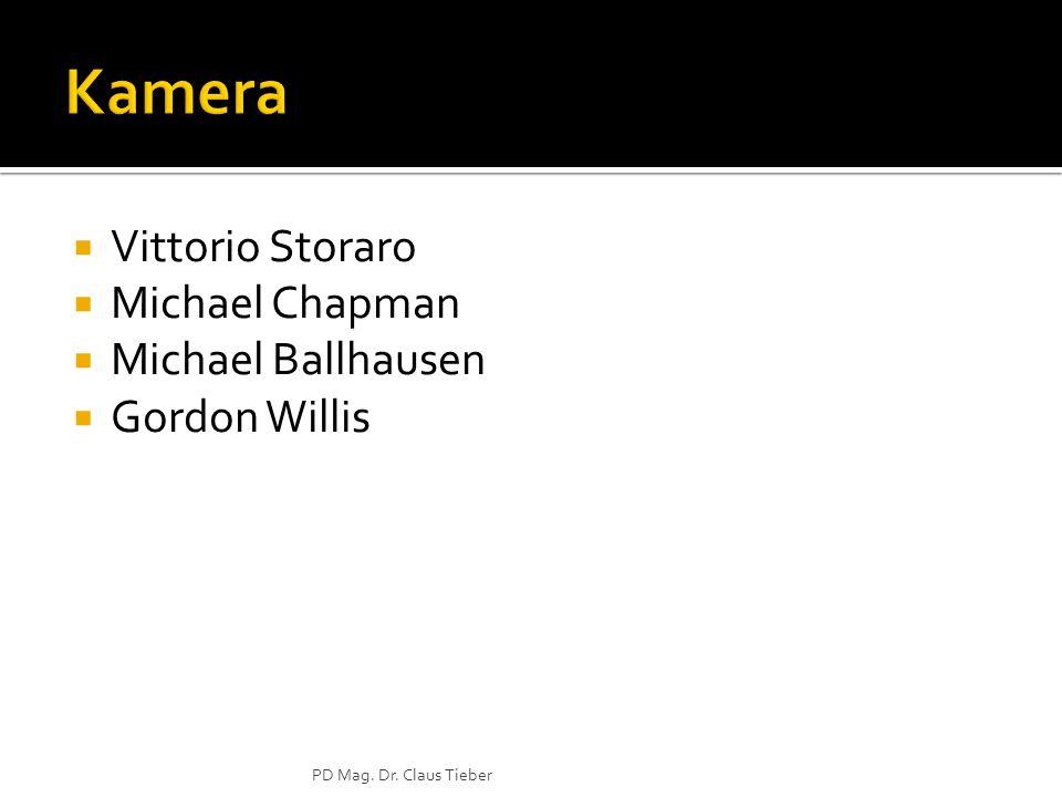 Vittorio Storaro Michael Chapman Michael Ballhausen Gordon Willis PD Mag. Dr. Claus Tieber