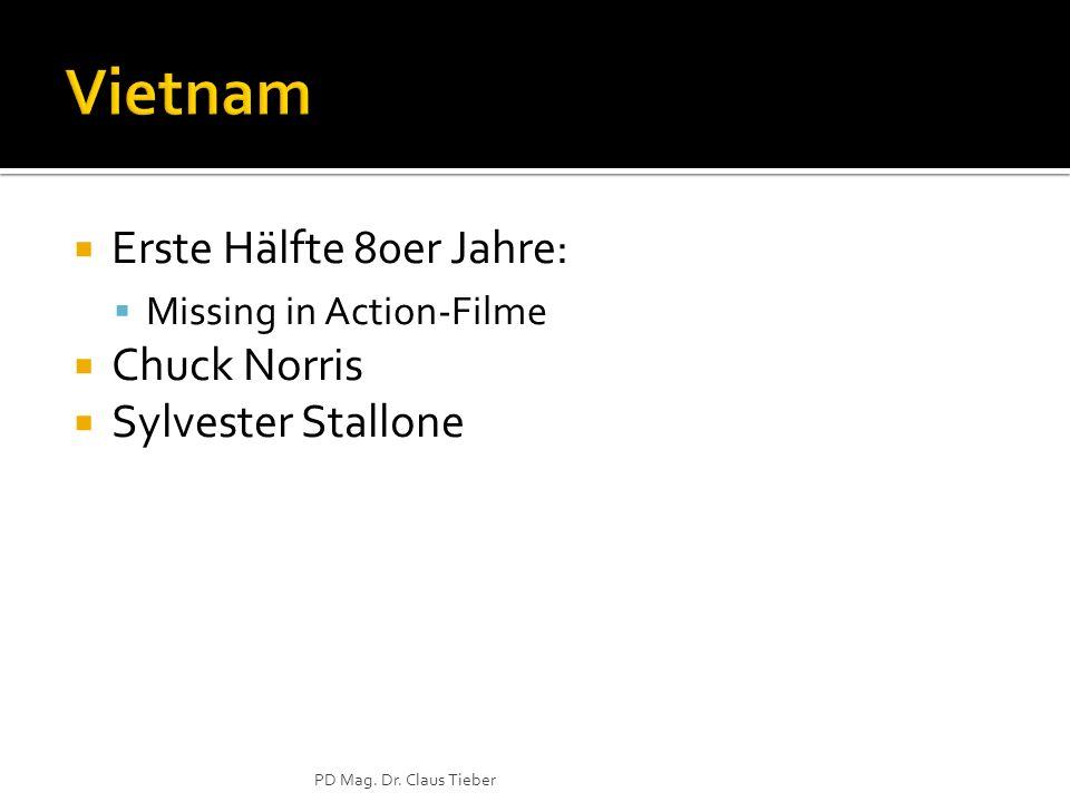 Erste Hälfte 80er Jahre: Missing in Action-Filme Chuck Norris Sylvester Stallone PD Mag. Dr. Claus Tieber