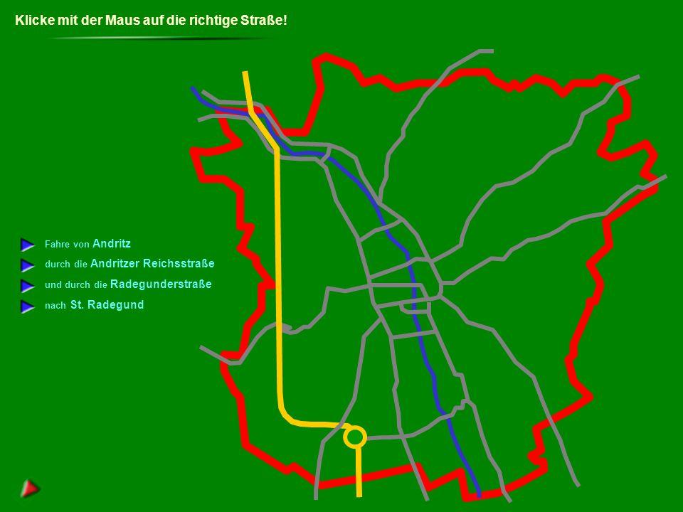 Straßen in Graz nach Seiersberg nach Hitzendorf nach Straßengel nach Gratkorn nach St.