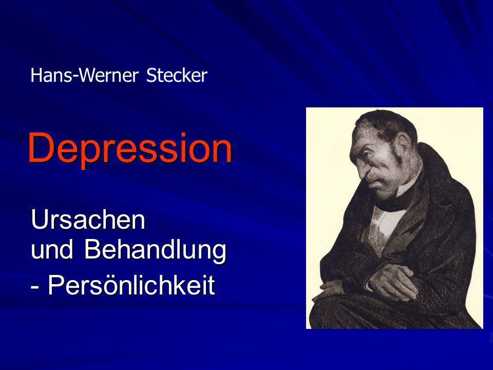 Depression Ursachen und Behandlung - Persönlichkeit Hans-Werner Stecker