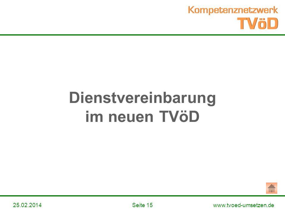 www.tvoed-umsetzen.deSeite 1525.02.2014 Dienstvereinbarung im neuen TVöD