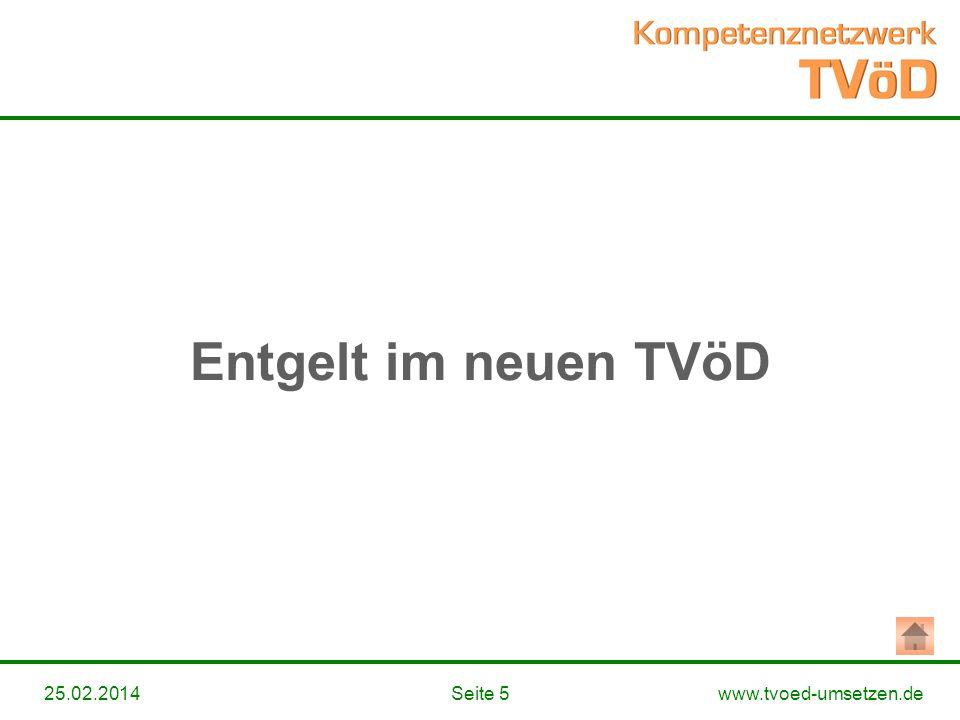 www.tvoed-umsetzen.deSeite 525.02.2014 Entgelt im neuen TVöD
