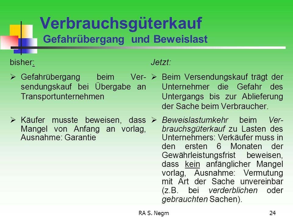 RA S. Negm23 Verbrauchsgüterkauf Begriffsbestimmung, § 474 Kauft Nicht Werkvertrag natürliche Person, die ein Rechtsgeschäft zu einem Zwecke abschließ