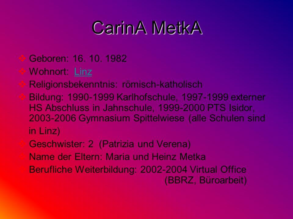 Geboren: 16. 10. 1982 Wohnort: LinzLinz Religionsbekenntnis: römisch-katholisch Bildung: 1990-1999 Karlhofschule, 1997-1999 externer HS Abschluss in J
