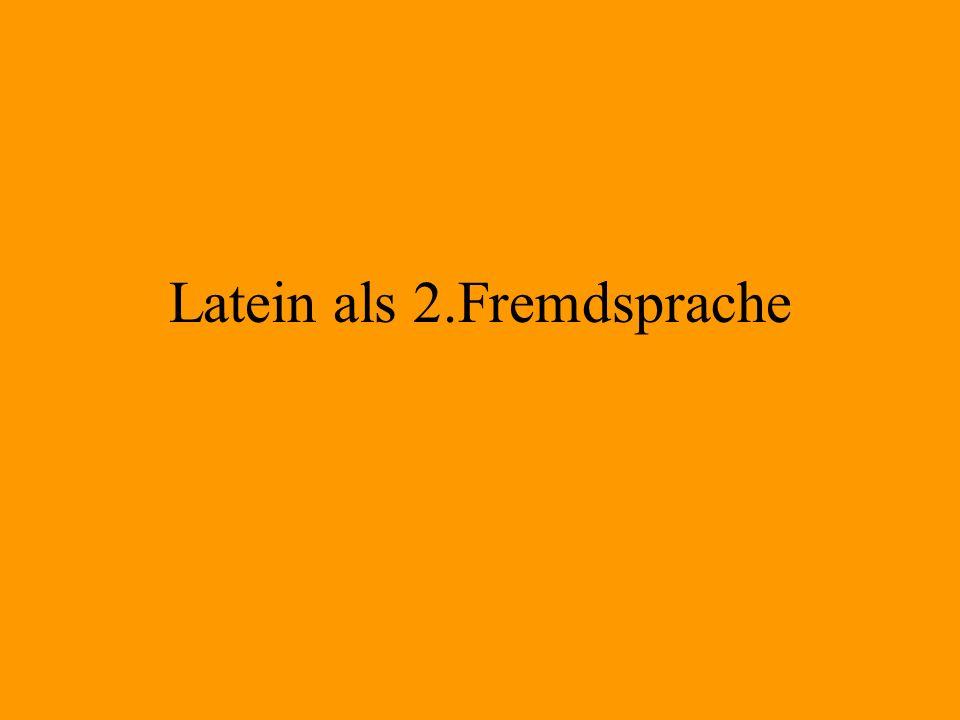 Latein als 2.Fremdsprache