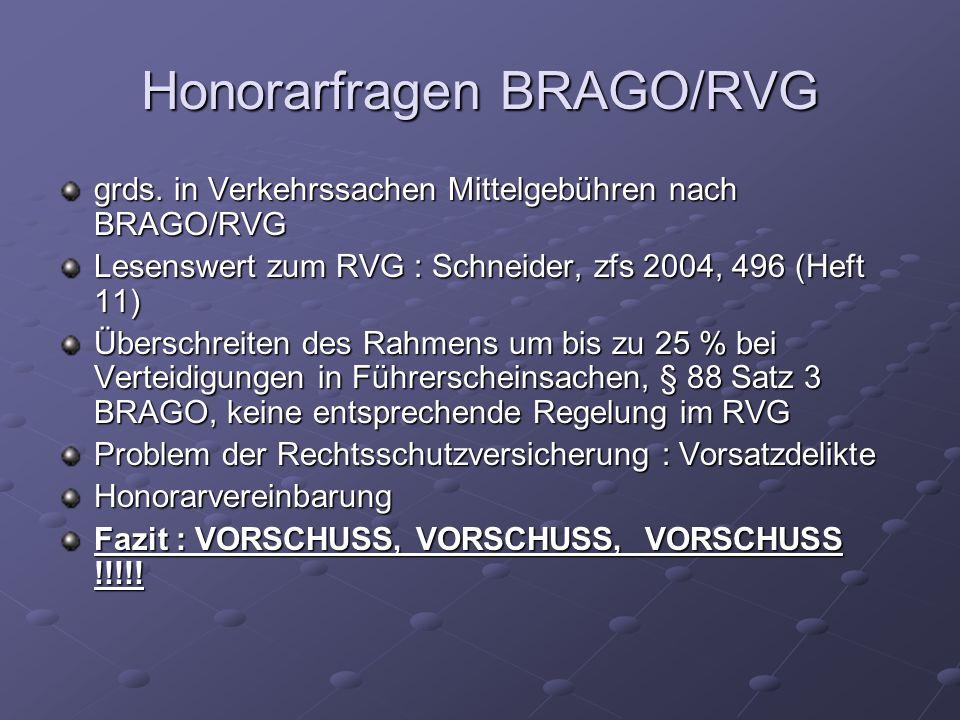Honorarfragen BRAGO/RVG grds. in Verkehrssachen Mittelgebühren nach BRAGO/RVG Lesenswert zum RVG : Schneider, zfs 2004, 496 (Heft 11) Überschreiten de
