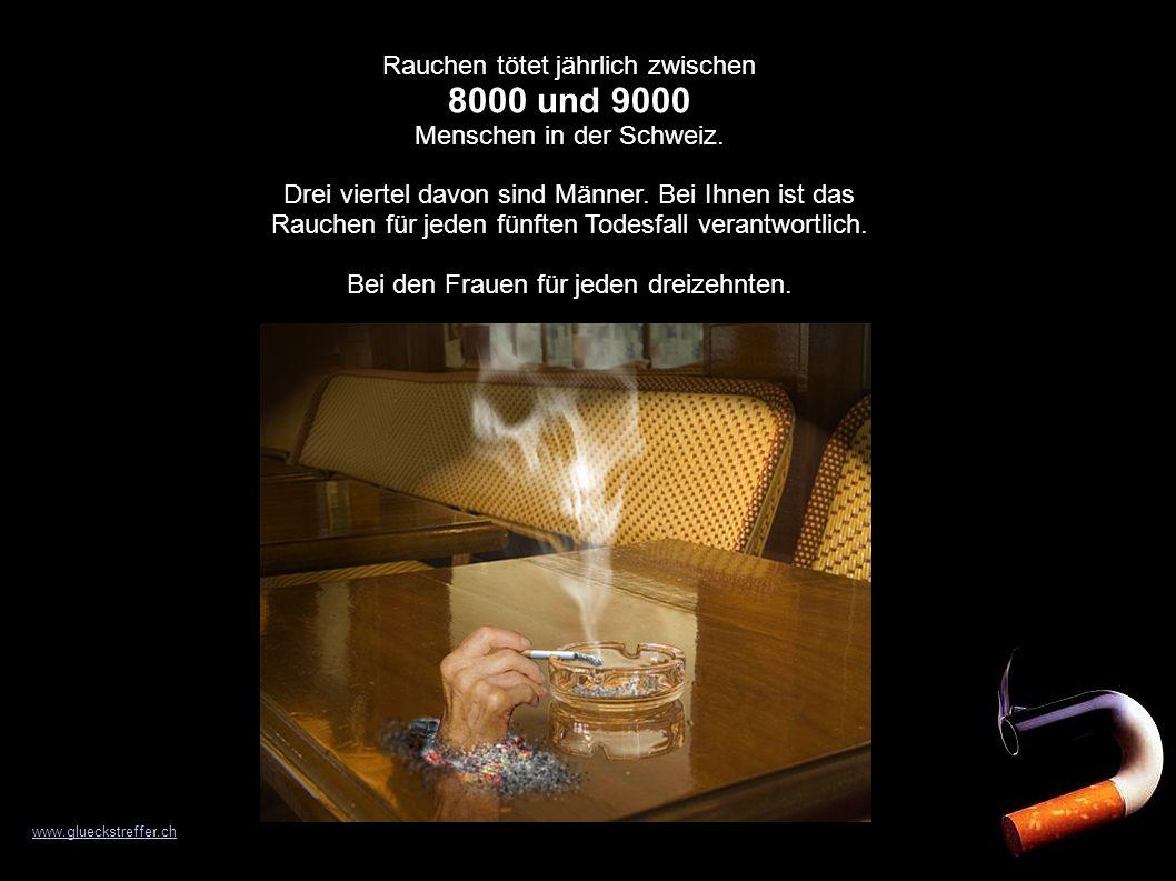 Rauchen tötet jährlich zwischen 8000 und 9000 Menschen in der Schweiz. Drei viertel davon sind Männer. Bei Ihnen ist das Rauchen für jeden fünften Tod