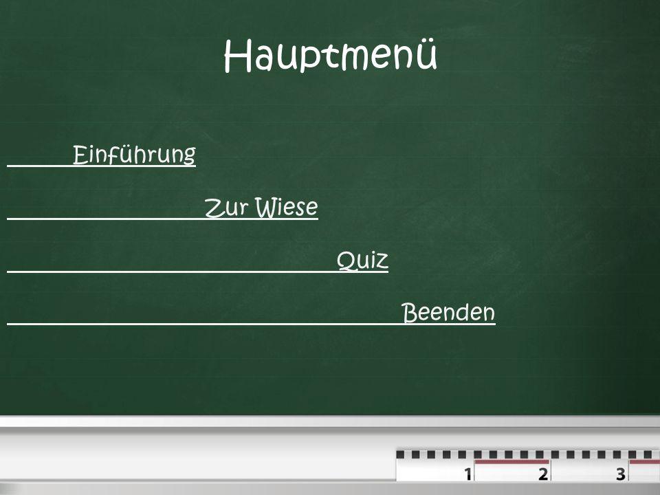 Hauptmenü Einführung Zur Wiese Quiz Beenden
