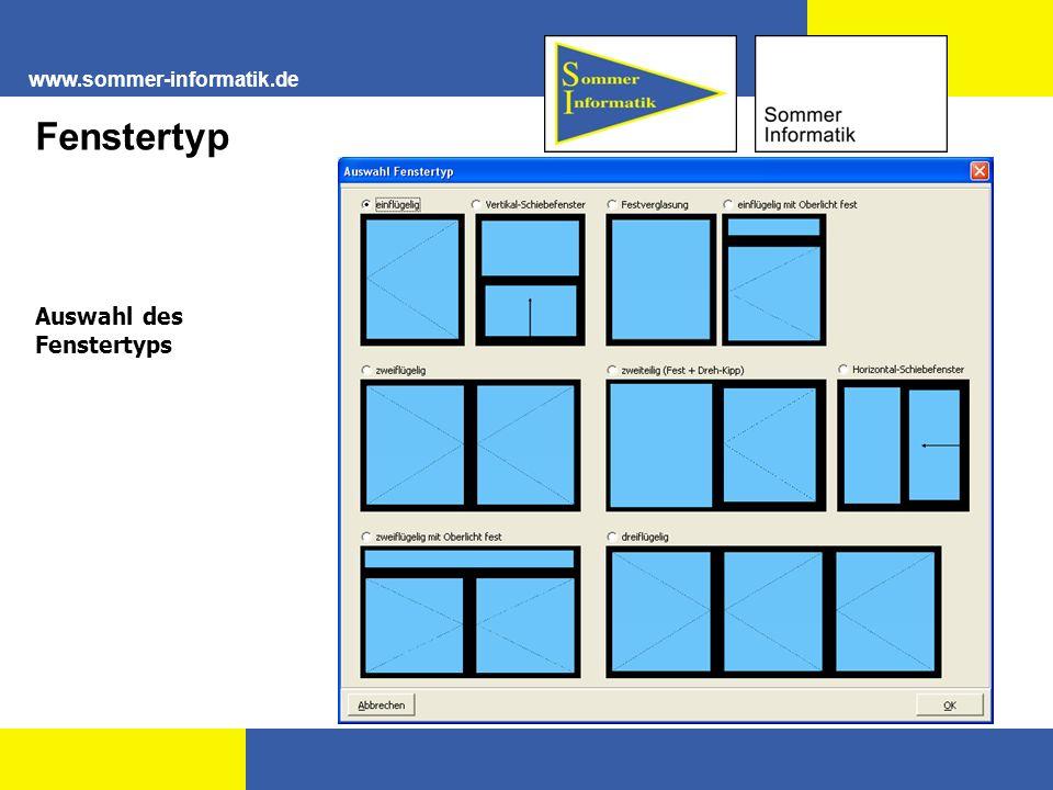 www.sommer-informatik.de Auswahl des Fenstertyps Fenstertyp
