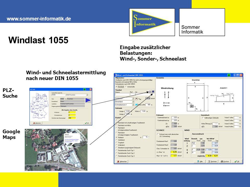 www.sommer-informatik.de Eingabe zusätzlicher Belastungen: Wind-, Sonder-, Schneelast Wind- und Schneelastermittlung nach neuer DIN 1055 PLZ- Suche Go