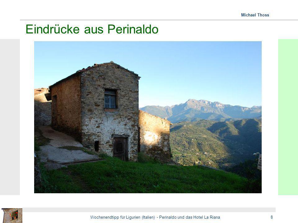 Michael Thoss Wochenendtipp für Ligurien (Italien) - Perinaldo und das Hotel La Riana8 Eindrücke aus Perinaldo