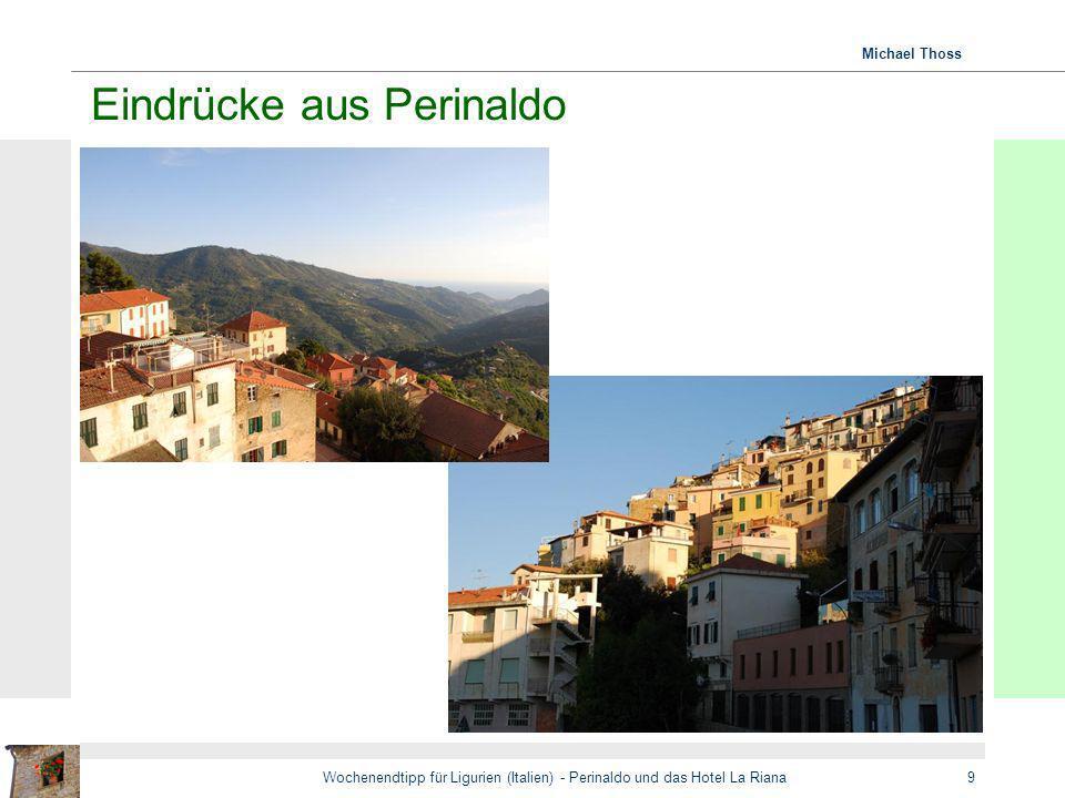 Michael Thoss Wochenendtipp für Ligurien (Italien) - Perinaldo und das Hotel La Riana9 Eindrücke aus Perinaldo