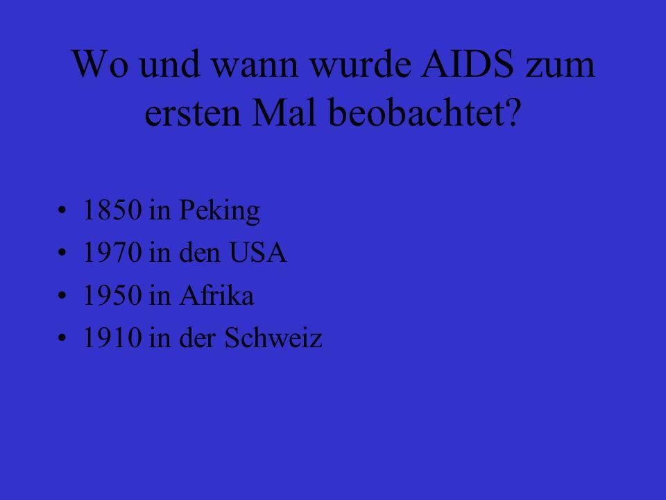 Wo und wann wurde AIDS zum ersten Mal beobachtet.