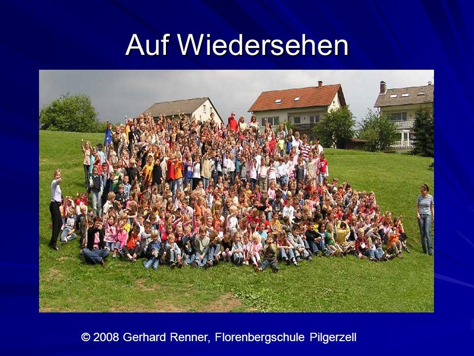 Auf Wiedersehen © 2008 Gerhard Renner, Florenbergschule Pilgerzell