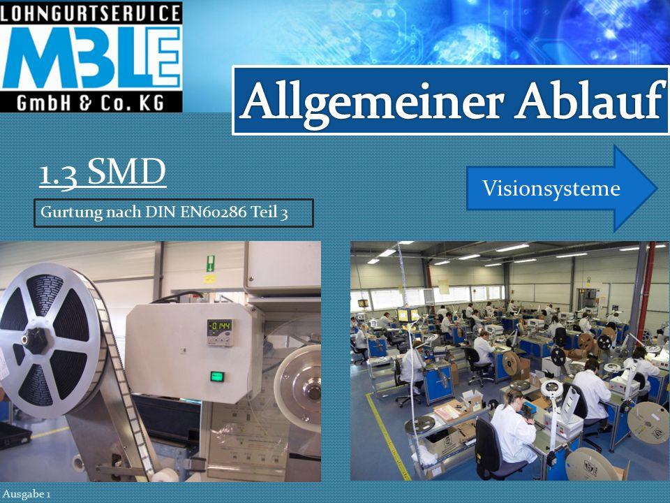 1.3 SMD Visionsysteme Ausgabe 1 Gurtung nach DIN EN60286 Teil 3