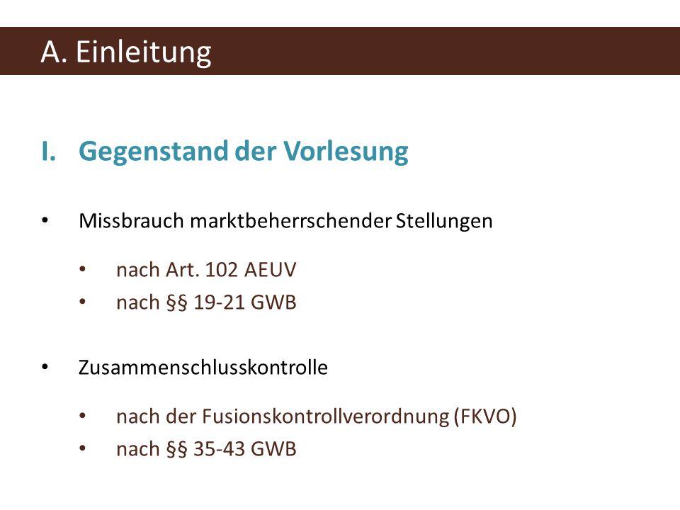 III.Voraussetzungen eines Verstoßes gegen Art.102 AEUV B.