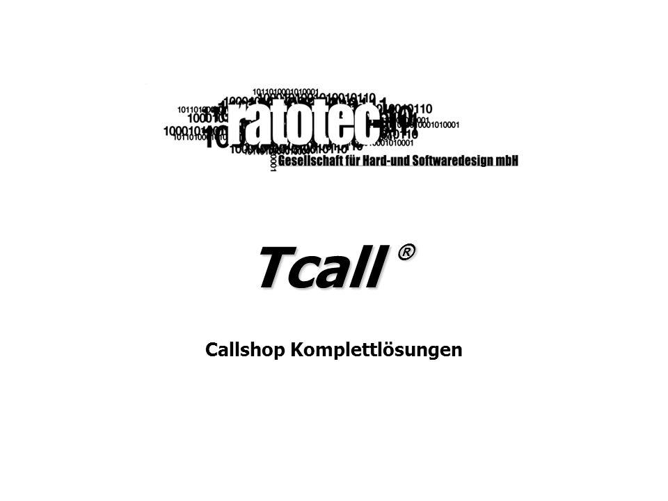 Tcall Tcall ® ist eine kostengünstige und effiziente Komplettlösung für Callshops.