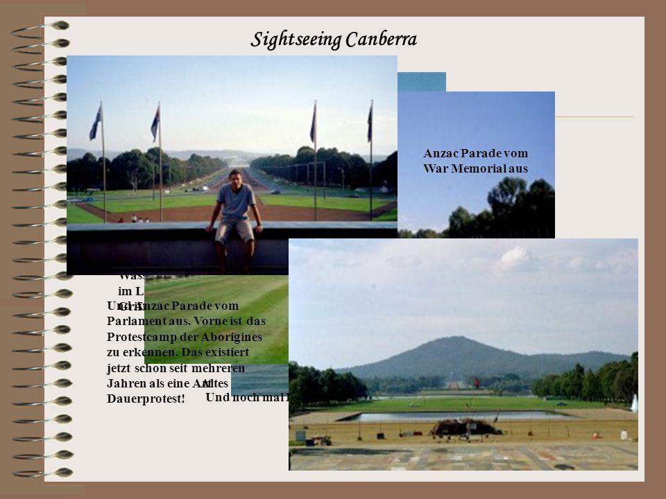 Ein paar Anmerkungen zu Canberra Da Canberra die Hauptstadt Australiens den meisten eher unbekannt ist, hier ein paar Anmerkungen, wie Canberra überhaupt entstanden ist.