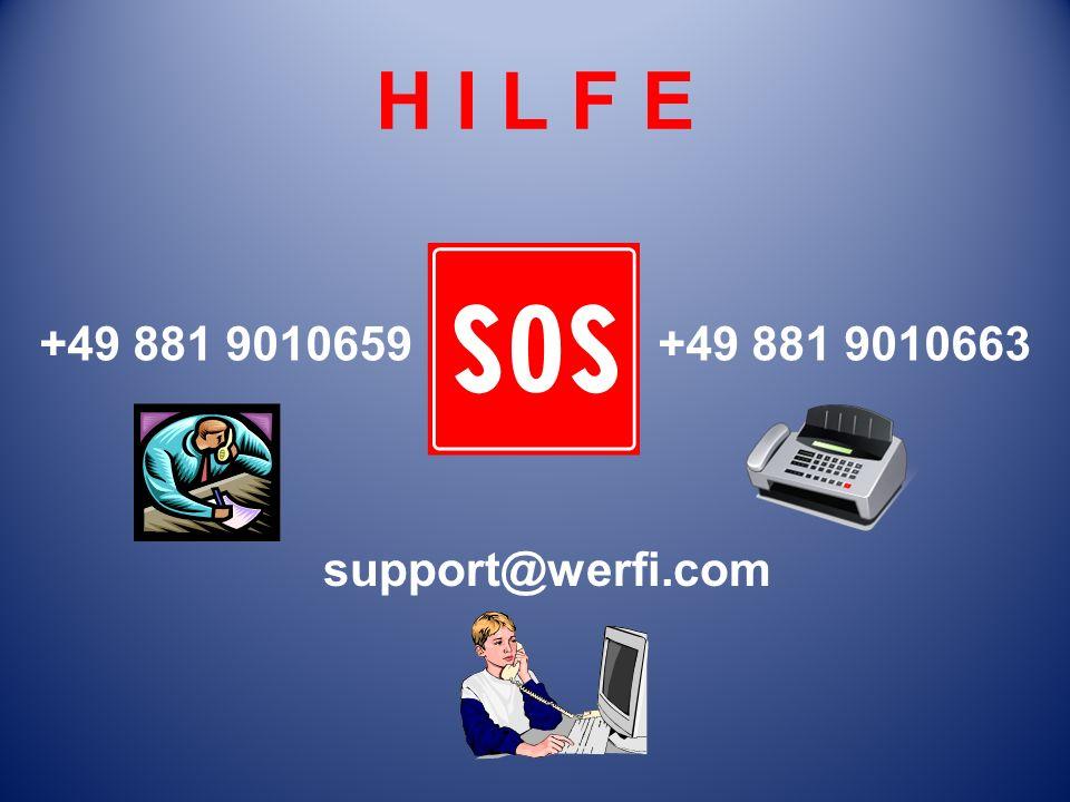 H I L F E +49 881 9010659 support@werfi.com +49 881 9010663